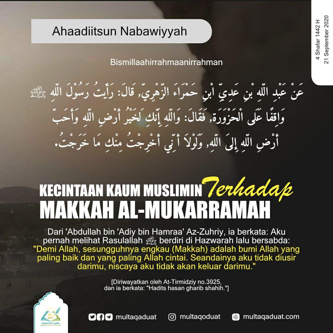 KECINTAAN KAUM MUSLIMIN TERHADAP MAKKAH AL-MUKARRAMAH
